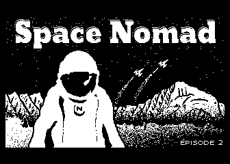 Space Nomad Episode 2
