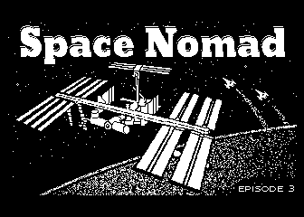 Space Nomad Episode 3